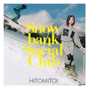 Snowbank Social Club/一十三十一