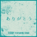 ありがとう featuring ERIKA/TERRY