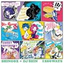 1200 WAYS/SHING02 + DJ $HIN
