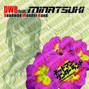 TVアニメ「デッドマン・ワンダーランド」キャラクターソング『鷹見 水名月』/DWB feat. MINATSUKI