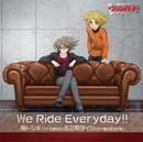 We Ride Everyday!!(ハイレゾ音源)/櫂トシキ(CV:佐藤拓也)&三和タイシ(CV:森久保祥太郎)