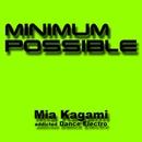 minimum possible/加賀美ミアaddicted Electro