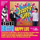 HAPPY LIFE ~たった一度のこの瞬間を~(配信限定パッケージ)/BIG BEAR & TAK-Z