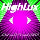 Make It Fresh EDM Ver./HighLux