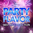 PARTY FLAVOR ~BEST HIT COLLECTION~/V.A