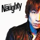 Naughty/宮田和弥