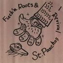 Fuckin Roots Revival/St.Panchos Jug Band
