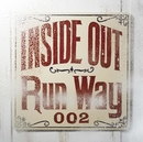 Run Way/INSIDE OUT