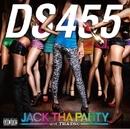 JACK THA PARTY wit' THA DSC/DS455