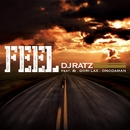 FEEL/DJ RATZ ft. 寿, GORI-LAX, ONODAMAN