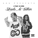 Streets Is Talking/DJ kenn & A-THUG
