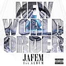 NEW WORLD ORDER/JAFEM