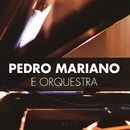 WITH ORCHESTRA/PEDRO MARIANO
