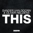 THIS (Original Mix)/Sander van Doorn & Oliver Heldens