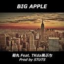 Big Apple/菊丸 feat. TKda黒ぶち