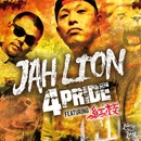 JAH LION feat. 紅桜/4PRIDE from MASTER BULLDOG