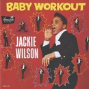 BABY WORKOUT/Jackie Wilson