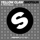 Shotgun (Original Mix)/Yellow Claw feat. Rochelle