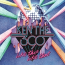 Like This Like That/KEN THE 390