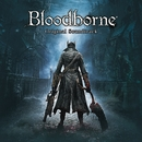『Bloodborne』 オリジナルサウンドトラック/Bloodborne
