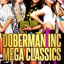 DOBERMAN INC MEGA CLASSICS/DOBERMAN INC