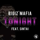 Tonight Feat. SINTAI/BIGIz'MAFIA