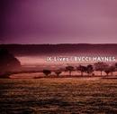 IX Lives/BVCCI HAYNES