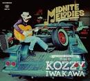 MIDNITE MELODEIS/KOZZY IWAKAWA