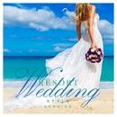Resort Wedding Style ~seaside~/be happy sounds