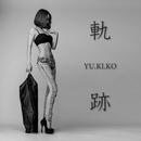 軌跡/YU.KI.KO