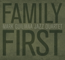 Family First/Mark Guiliana