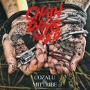 CHAIN DAYS the EP/COZALU the MITTRIBE