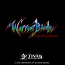 ウォリアーブレード オリジナルサウンドトラック/ZUNTATA