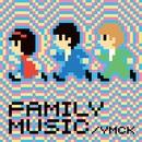 FAMILY MUSIC/YMCK
