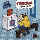 THINK OVER/大國 a.k.a. THINK