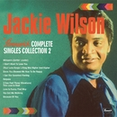 Brunswick COMPLETE SINGLES COLLECTION 2/Jackie Wilson