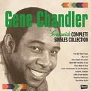 Brunswick COMPLETE SINGLES COLLECTION/Gene Chandler