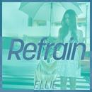 Refrain/ELLIE