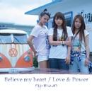 Believe my heart / Love & Power/ry-moon