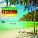 BEST POPS LOVERS REGGAE -Summer Breeze Mix-/DJ HAL