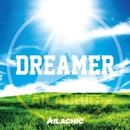 DREAMER/AILACHIC