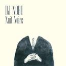 Nuit Noire/DJ NOBU