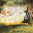 RELAX LIFE/LIFE MUSIC