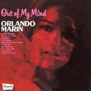 Out Of My Mind/Orlando Marin