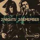 2 Nights 2 Remember/Crush 40