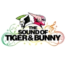 The Sound of TIGER & BUNNY/池頼広