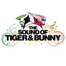 The Sound of TIGER & BUNNY/音楽:池頼広