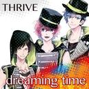 dreaming time/THRIVE(cv.豊永利行、花江夏樹、加藤和樹)