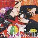 ANRI walk/沖田杏梨