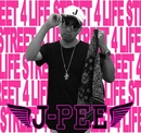 STREET 4 LIFE/J-PEE